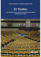 EU Treaties: Consolidated Versions With the Amendments Introduced by the Treaty of Lisbon