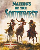 Nations of the Southwest (Native Nations of North America)