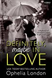 Definitely, Maybe in Love (Definitely Maybe series)