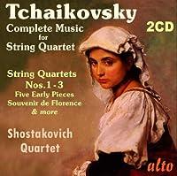 Tchaikovsky: Complete Music for String Quartet by Shostakovich Quartet (2013-11-05)