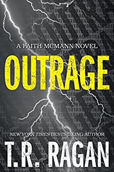Outrage (Faith McMann Trilogy Book 2) by [Ragan, T.R.]