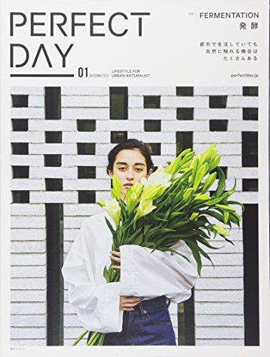 PERFECT DAY VOL.01~LIFESTYLE FOR URBAN NATURALIST~ FARMENTATION (講談社 Mook(J))