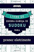 Livro de quebra-cabeças de Sudoku para prazer eletrizante