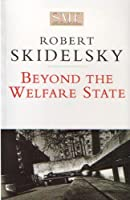 Beyond the Welfare State (Social Market Foundation paper)