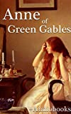 Anne of Green Gables (+Audiobook): Premium Collection (English Edition) 画像