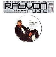 Rayvon ~ The Album ~ My Bad (Original 2002, 2 LP Vinyl Album Set Featuring 14 Tracks)