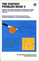 The Contest Problem Book V: American High School Mathematics Examinations and American Invitational Mathematics Examinations 1983-198 (ANNELI LAX NEW MATHEMATICAL LIBRARY)