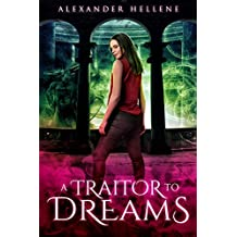 A Traitor to Dreams