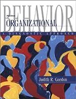 Organizational Behavior: A Diagnostic Approach (7th Edition)