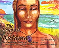 The Legend of Katama: The Creation Story of Dolphins