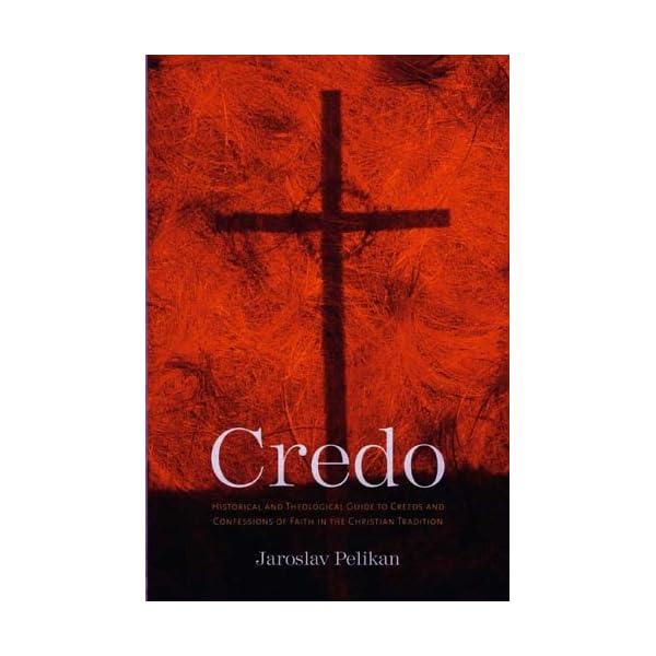 Credo: Historical and Th...の商品画像