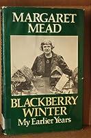 Blackberry Winter: My Earlier Years [並行輸入品]