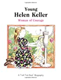 Young Helen Keller - Pbk (Fs Bio) (First-Start Biographies)