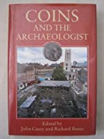 Coins and the Archaeologist