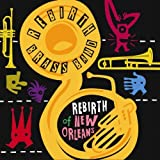 Rebirth of New Orleans by Rebirth Brass Band (2011-04-12)