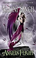 Angels' Flight: A Guild Hunter Collection (A Guild Hunter Novel) by Nalini Singh(2012-02-28)