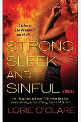 Strong, Sleek and Sinful: A Novel Kindle Edition