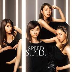S.P.D.♪SPEEDのCDジャケット