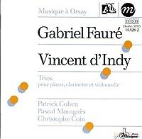 D'indy: Trio Op.29 / Faure: Trio Op.120 / Cohen / Moragues / Coin