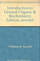 Introduction to General Organic & Biochemistry
