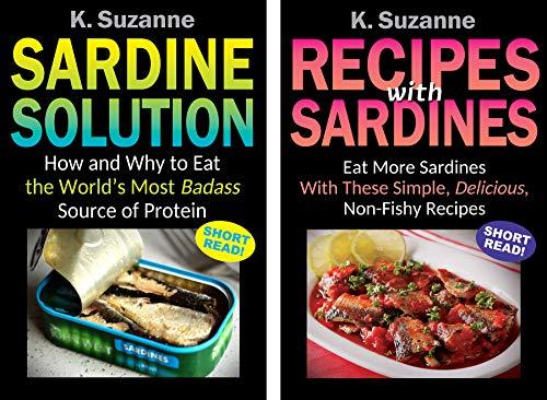 Sardine Solution & Recipes wit...