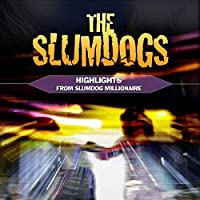 Slumdogs: Highlights from Slumdog Millionaire