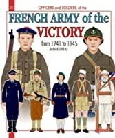 The French Army of the Victory (Officers & Soldiers)