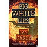 BIG WHITE LIES: Sydney cop, Dan Porter, is the Aussie 'Jack Reacher'. He's harder than concrete, tells it how it is, and hates that he still cares...Hard-boiled crime fiction (English Edition)