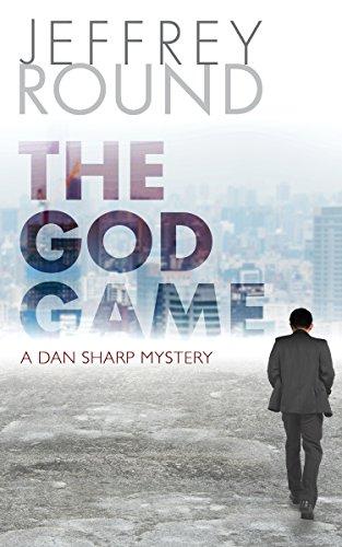 The God Game: A Dan Sharp Mystery