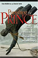 Punishing the Prince: A Theory of Interstate Relations, Political Institutions, and Leader Change