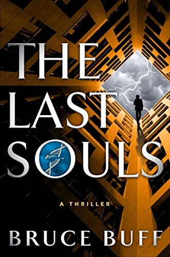 The Last Souls: A Thriller (The Soul Series Book 2) (English Edition)