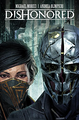 Dishonored Vol. 1: The Peeress and the Prince