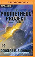 Trapped (Prometheus Project)