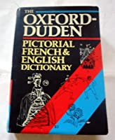 Oxford-Duden Pictorial French and English Dictionary (Limp Binding)