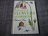 For Lovers of Flowers and Gardens