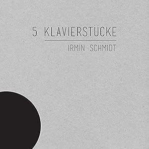 5 Klavierstucke (5つのピアノ作品集) [解説付 / 国内盤] (TRCP236)