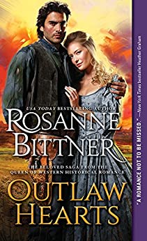 Outlaw Hearts (Outlaw Hearts Series Book 1) by [Bittner, Rosanne]