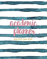 Academic Planner July 2019- June 2020: Weekly And Monthly Organizer With Notes And Inspirational Quotes