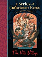 The Vile Village (Series of Unfortunate Events) by Lemony Snicket(2012-09-01)