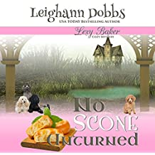 No Scone Unturned: Lexy Baker Cozy Mystery Series, Book 12
