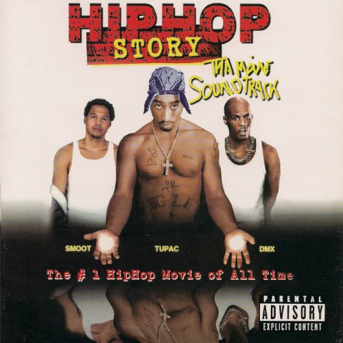 Hip Hop Story: Tha Movie (Soun...