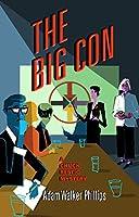 The Big Con (Chuck Restic Mystery)