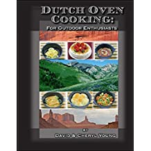 Dutch Oven Cooking for Outdoor Enthusiasts