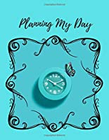 Planning My Day: Use this teal paperback undated book for planning your days priorities, goals, thoughts and ideas! 8.5x11 100 pages