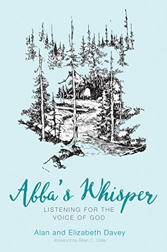 Download Abba's Whisper: Listening for the Voice of God (English Edition) B01N26AHOC
