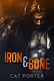 Iron & Bone (Lock & Key Book 3) by [Porter, Cat]