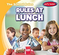 Rules at Lunch (The School Rules)