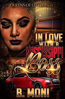 In Love With A Mississippi Boss by [Moni, B.]