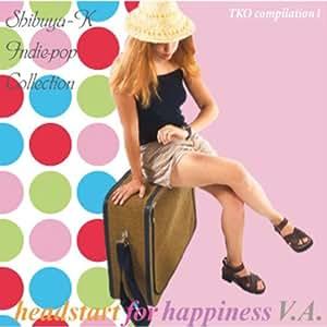 渋谷系インディー~Vol.1 headstart for happiness