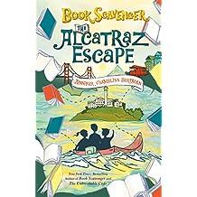 The Alcatraz Escape (The Book Scavenger series 3)